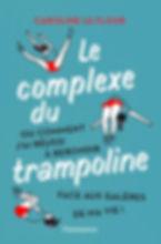 Couverture-Le Complexe du Trampoline.jpg