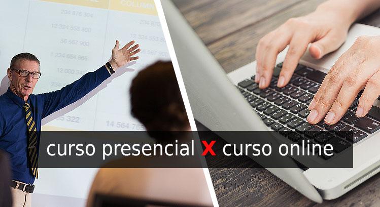 Curso Presencial x Curso Online