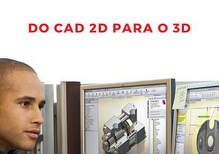 Migração de projetos de engenharia de software CAD 2D para 3D (Parte 1)
