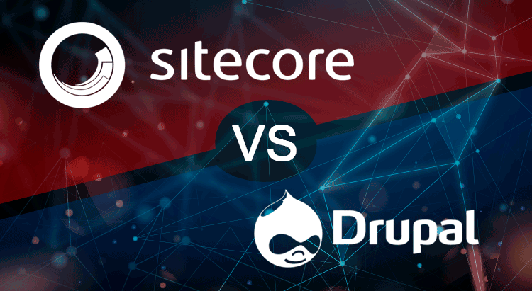 Sitecore vs Drupal: Which One is Right For You?