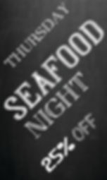 THURSDAY SEAFOOD NIGHT 22 x 37 CMYK.jpg