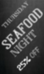 THURSDAY SEAFOOD NIGHT 22 x 37 CMYK.jpg