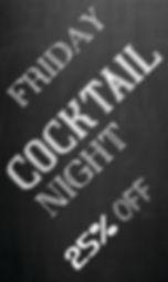 FRIDAY COCKTAIL NIGHT 22 x 37 CMYK.jpg