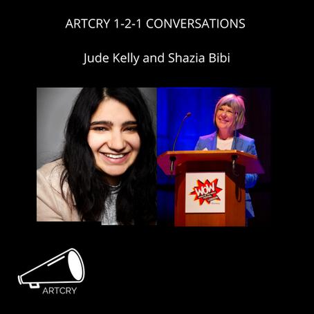 1: 2: 1 podcast series: Jude Kelly & Shazia Bibi