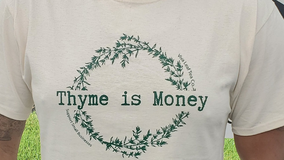 """""""Thyme is Money"""" T-Shirt"""