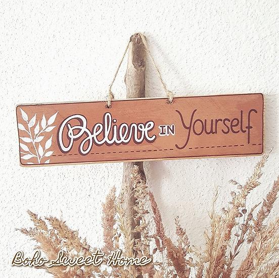 Pancarte en bois de palette ↠ Believe in yourself