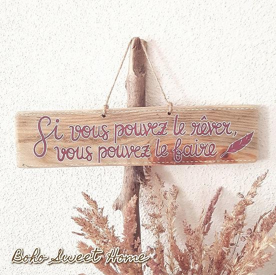 Pancarte en bois de palette ↠ Rêver