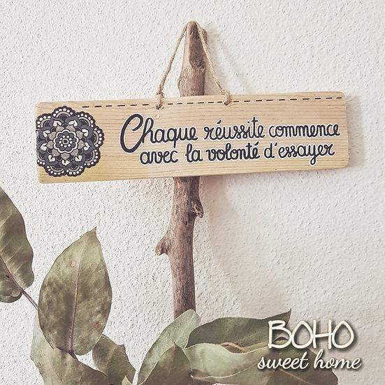 Pancarte en bois de palette ↠ Chaque réussite commence avec la volonté d'essayer