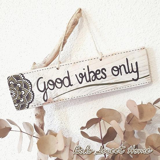 Pancarte en bois de palette ↠ Good vibes only