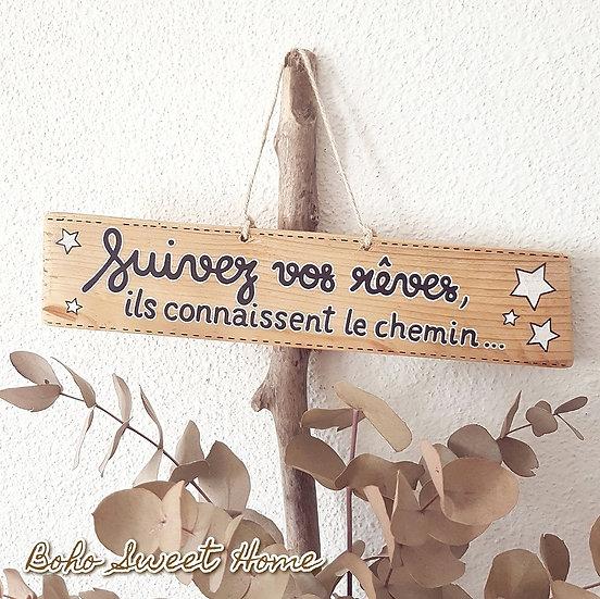 Pancarte en bois de palette ↠Suivez vos rêves