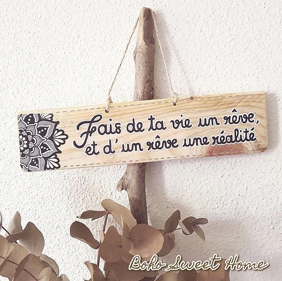 Pancarte en bois de palette ↠ Fais de ta vie un rêve