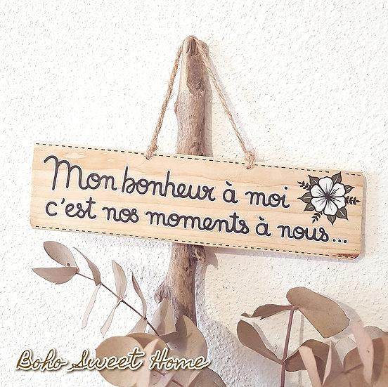 Pancarte en bois de palette ↠ Mon bonheur à moi