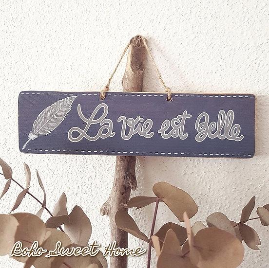 Pancarte en bois de palette ↠ La vie est belle