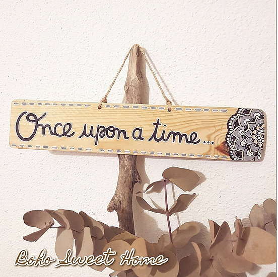 Pancarte en bois de palette ↠ Once upon a time