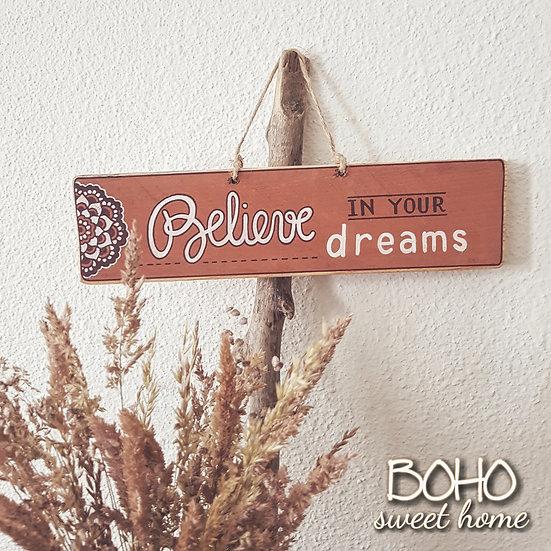 Pancarte en bois de palette ↠ Believe in your dreams