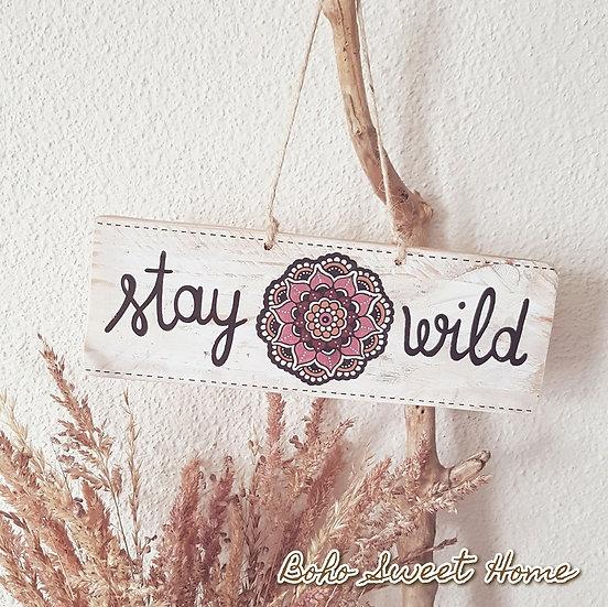 Pancarte en bois de palette ↠ Stay Wild