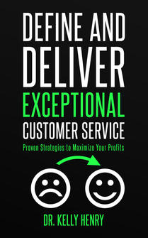 Define and Deliver Exceptional Customer Service