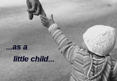 Understanding Child-Like Faith