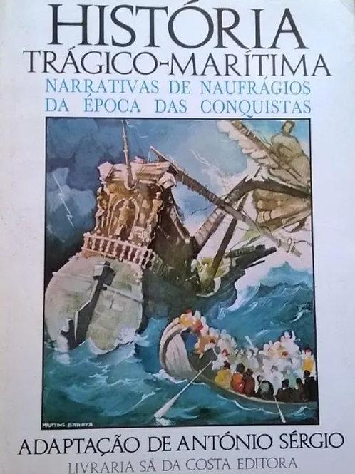 História Trágico-Marítima narrativas de naufrágios da época das Conquistas