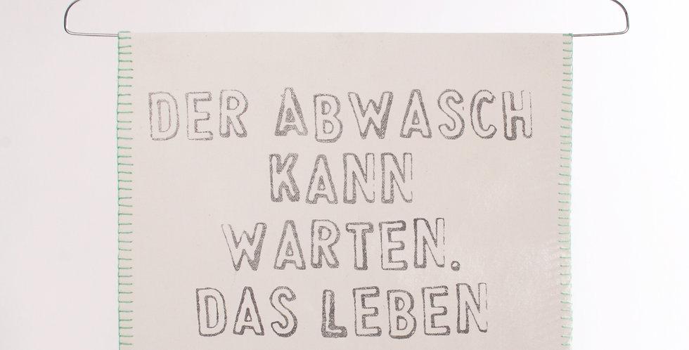 """Good old friends Wortbügel """"Der Abwasch kann warten"""""""