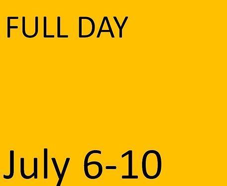 FULL Day - July 6-10