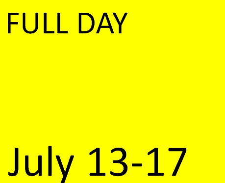 FULL Day - July 13-17