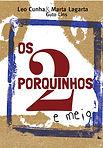 2 Porquinhos e Meio (capa).jpg