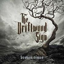 2020 the driftwood sign broken times.jpg