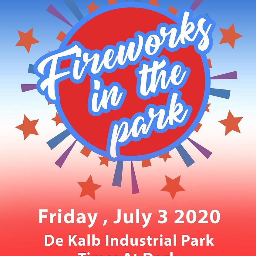 Fireworks @ De Kalb Industrial Park