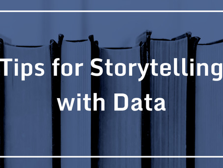 Tips for Storytelling with Data
