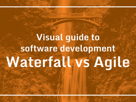 Visual guide to software development – Waterfall vs Agile