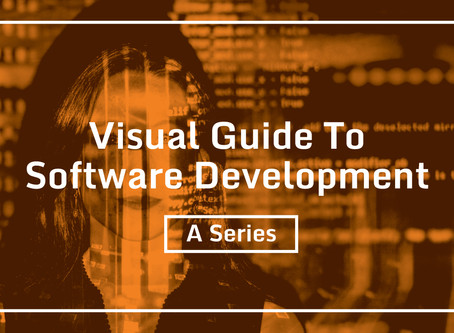 Visual Guide To Software Development - A Series