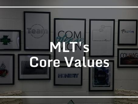 MLT's CORE VALUES
