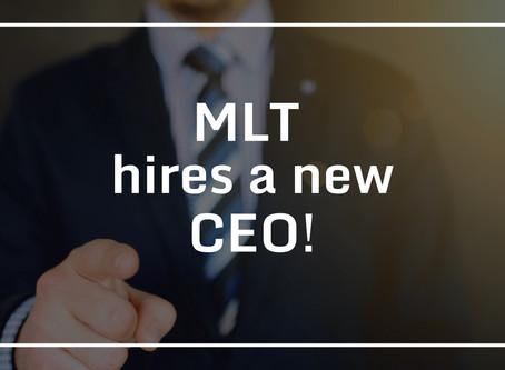 MLT HIRES A NEW CEO