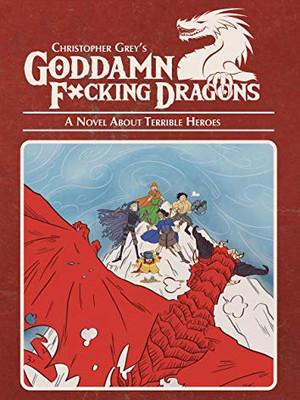 Goddamn F*cking Dragons