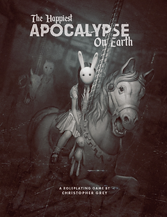 The Happiest Apoalypsen Earth by Christopher Grey