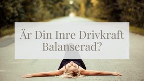 Är din Inre Drivkraft Balanserad?