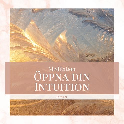 Meditation - Öppna Din Intuition