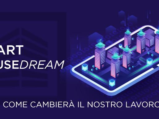 Smart House Dream   Come Cambierà il nostro lavoro dopo il Corona virus