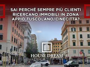 Sai perché sempre più clienti ricercano immobili in zona Appio Tuscolano/Cinecittà?