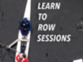 Adult Learn to Row Sessions are availabl
