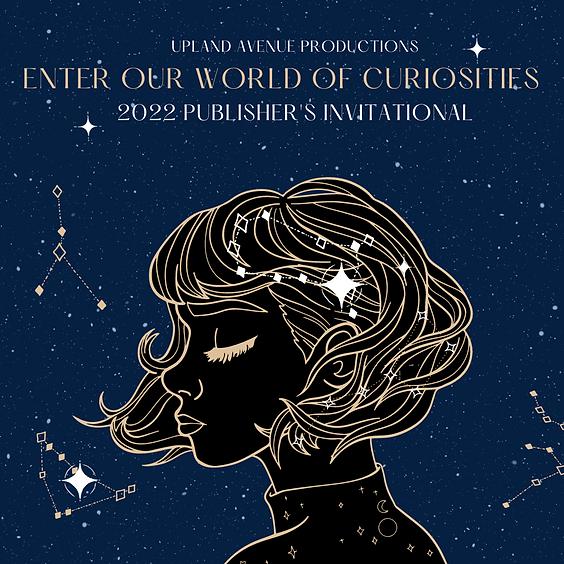 2022 Publisher's Invitational: World of Curiosities