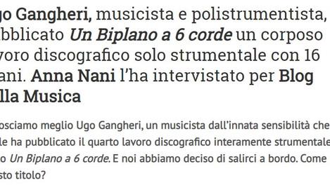 NTERVISTA | Ugo Gangheri: il suo volo musicale su di un biplano a 6 corde