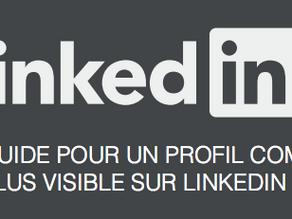 Un guide pour optimiser son profil LinkedIn