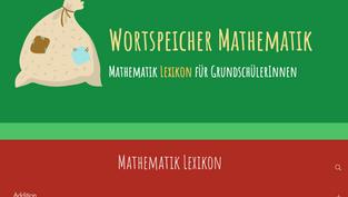 Wortspeicher Mathematik - Mathematik Lexikon für GrundschülerInnen
