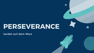Auf dem Mars gelandet: Perseverance