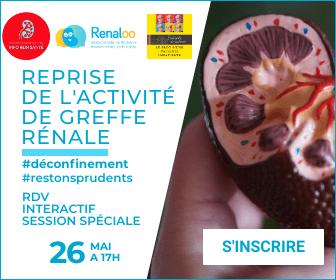 """RDV interactif : """"reprise de l'activité de greffe rénale en France"""". Mardi 26 Mai à 17H."""
