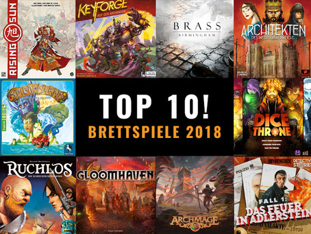 TOP 10 - Brettspiele 2018