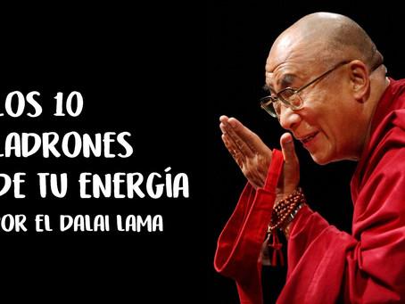 Los 10 ladrones de energía según el Dalai Lama