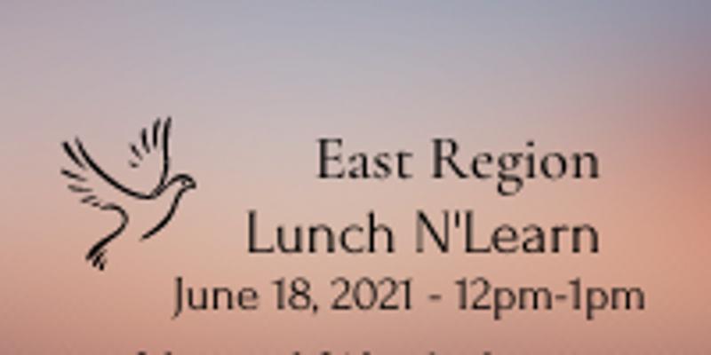 East Region Lunch N'Learn